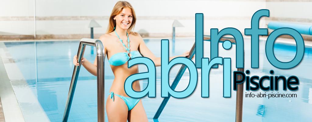 Info abri piscine